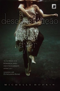 A Desconstru��o de Mara Dyer